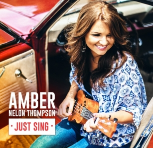 Amber Nelon Thompson Just Sing